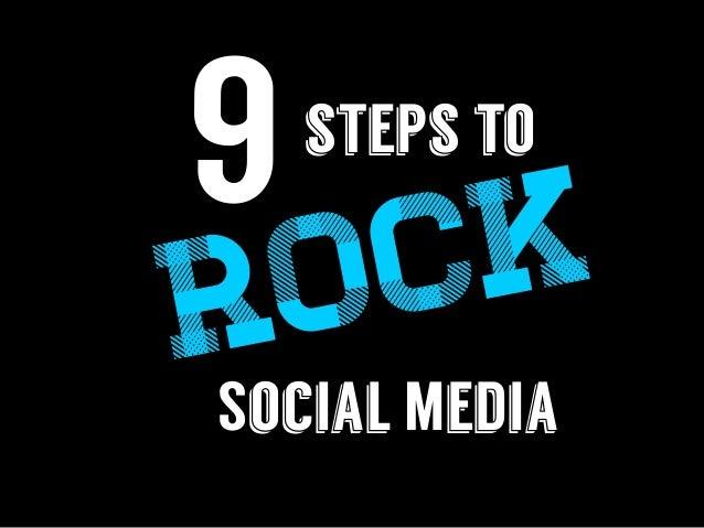steps to Rock Social Media 9