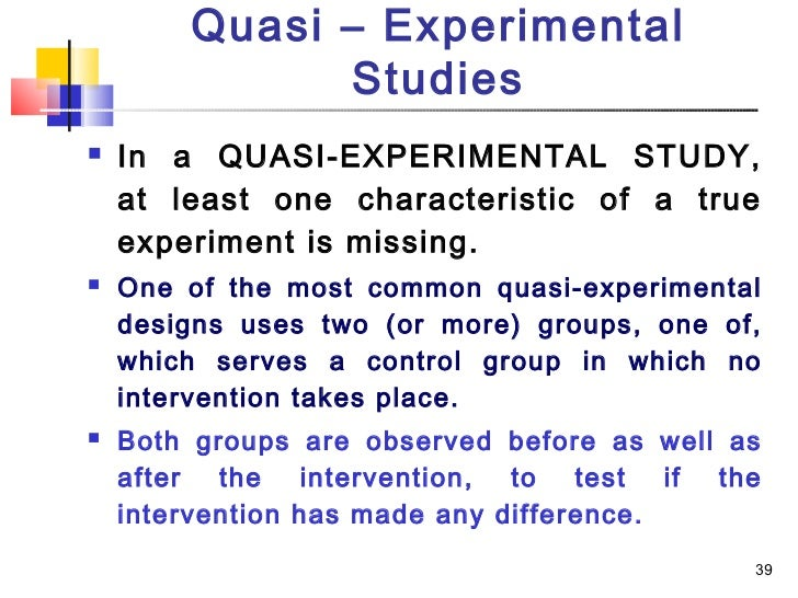 experimental and quasi experimental research designs essay The difference between descriptive, correlational, and experimental studies descriptive research – use systematic observation to describe a specific behavior.