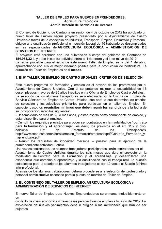 TALLER DE EMPLEO PARA NUEVOS EMPRENDEDORES: Agricultura Ecológica Administración de Servicios de Internet El Consejo de Go...
