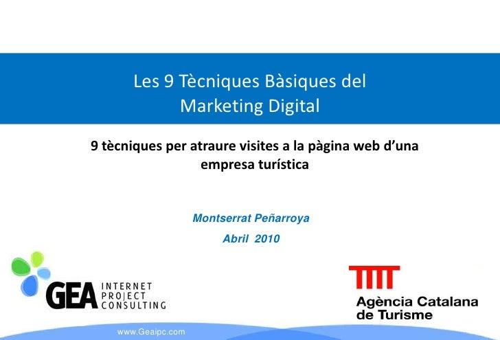 Les 9 Tècniques Bàsiques del              Marketing Digital 9 tècniques per atraure visites a la pàgina web d'una         ...