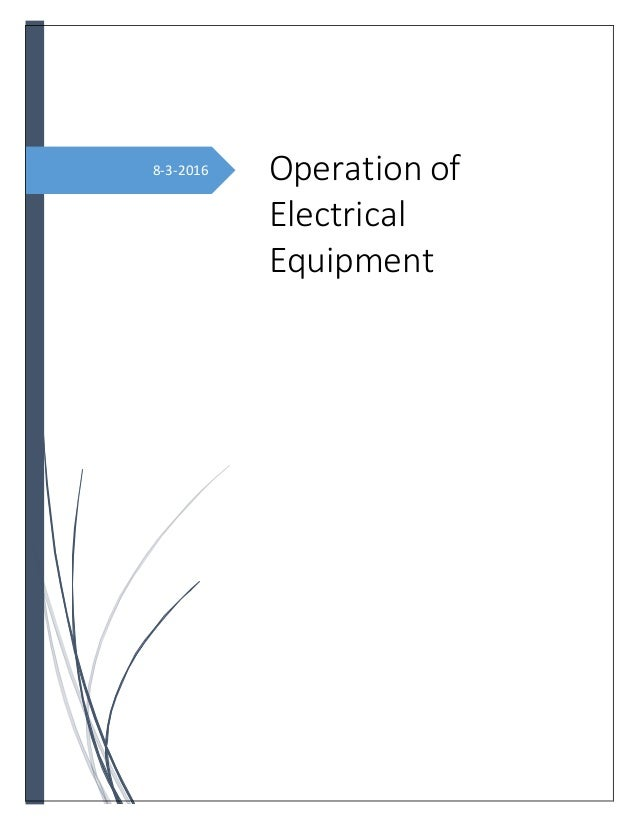 8-3-2016 Operation of Electrical Equipment