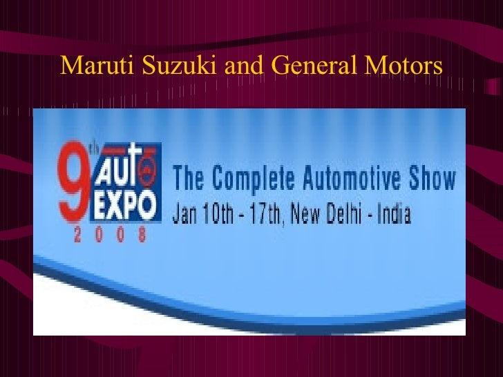 Maruti Suzuki and General Motors