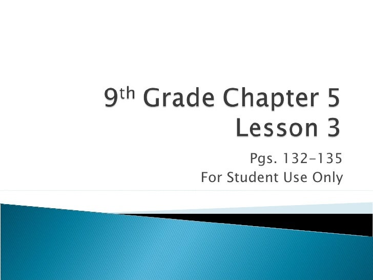 Pgs. 132-135 For Student Use Only