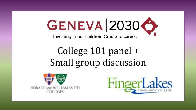 College 101 panel + Small group discussion