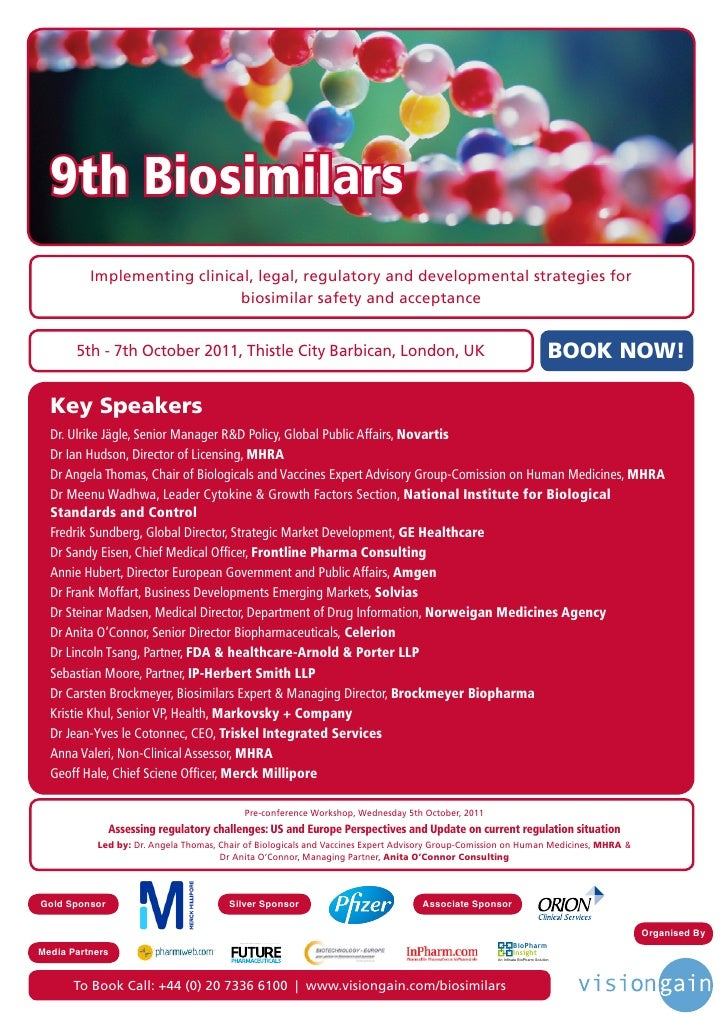 9th Biosimilars          Implementing clinical, legal, regulatory and developmental strategies for                        ...