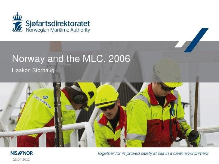 Norway and the MLC, 2006Haakon Storhaug23.04.2012