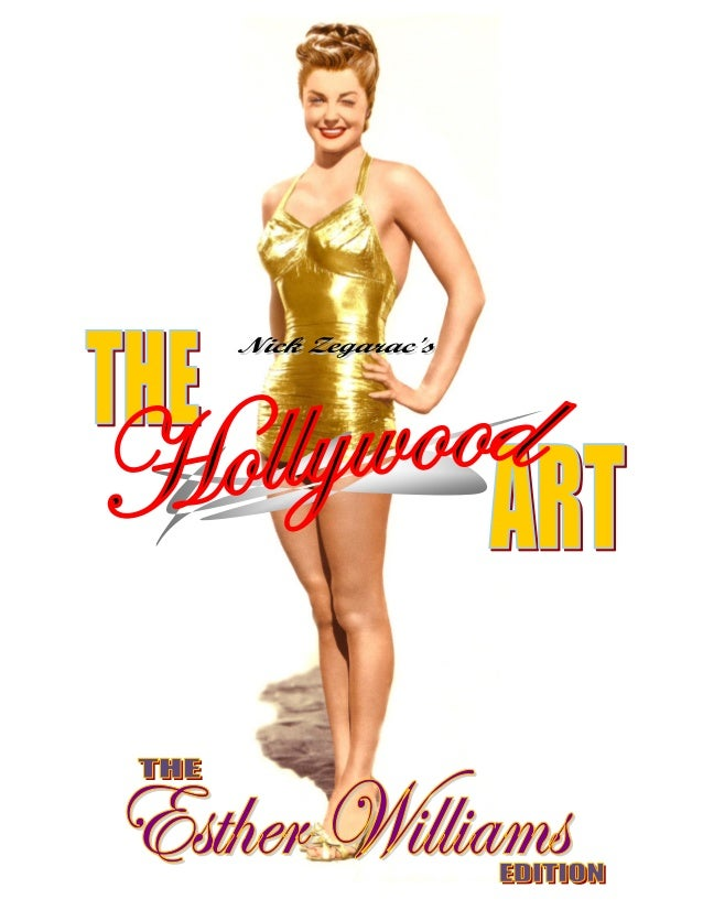 8d7d43e286cde 9) The Hollywood Art Esther Williams