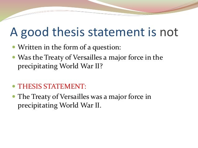 Identifying and creating a good thesis statement