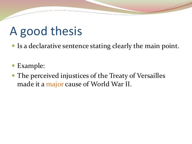 thesis statement to be only one declarative sentence