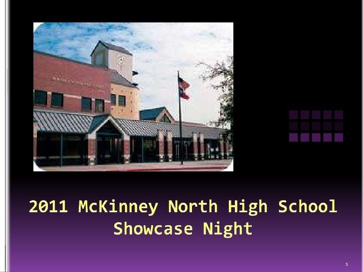 2011 McKinney North High SchoolShowcase Night<br />1<br />