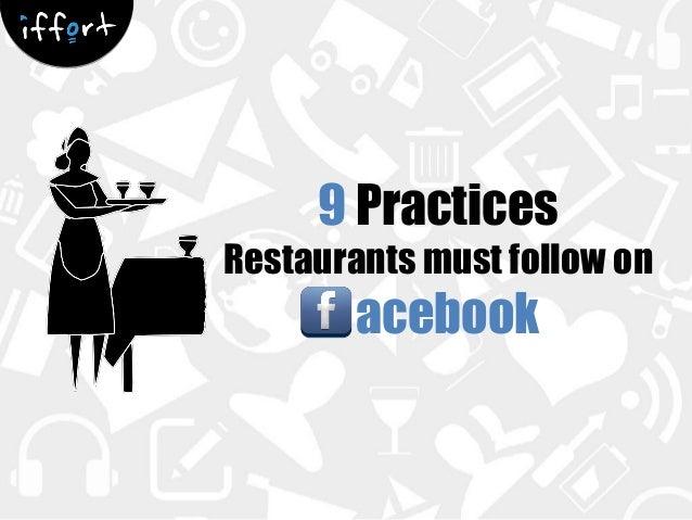 9 Practices Restaurants must follow on  acebook