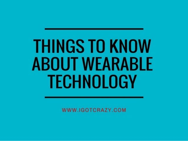 9 things to know about wearable technology in health and fitness