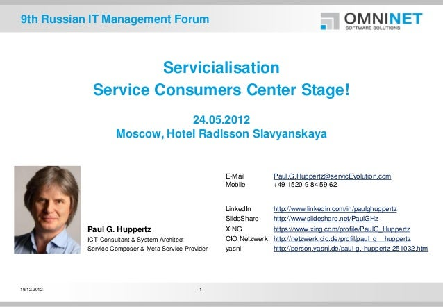 9th Russian IT Management Forum                       Servicialisation              Service Consumers Center Stage!       ...