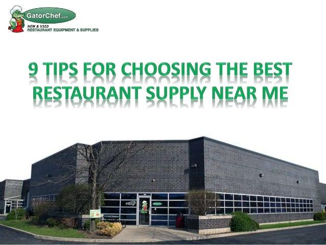 9 Tips For Choosing The Best Restaurant Supply Near Me