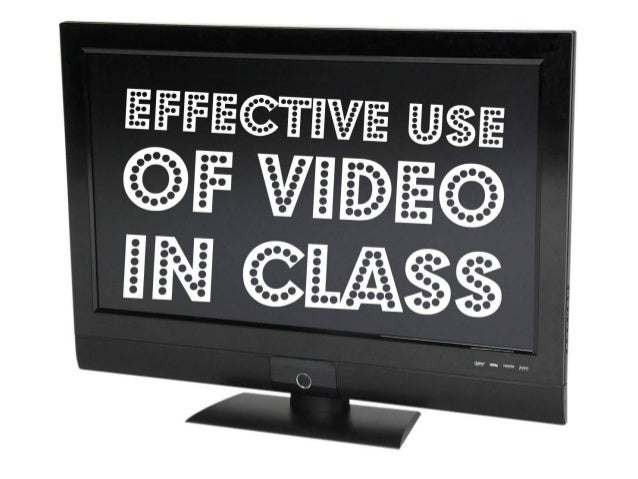 9 Tips for Effective Use of Video in Class