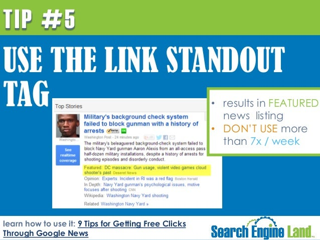 TIP #5  USE THE LINK STANDOUT TAG  • results in FEATURED news listing • DON'T USE more than 7x / week  learn how to use it...