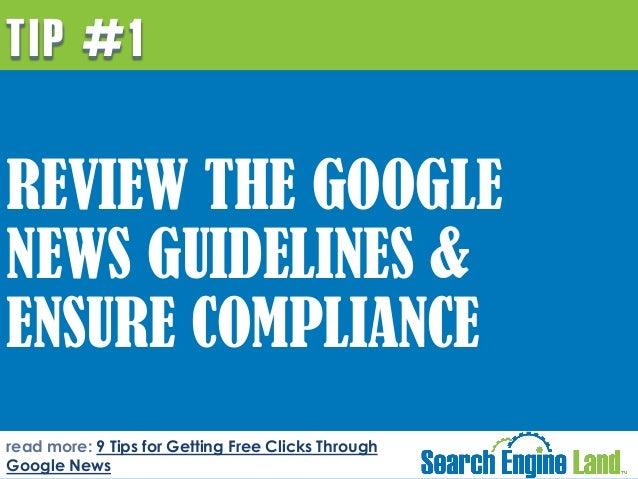 9 Tips for Getting Free Cicks from Google News by Rick DeJarnette at SearchEngineLand Slide 7