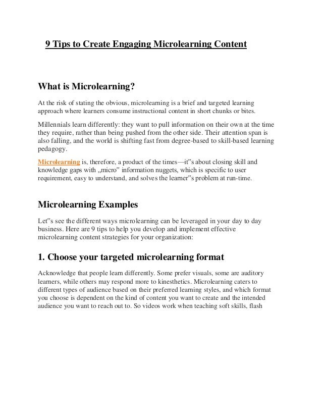 9 Tips to Create Engaging Microlearning Content What is Microlearning? At the risk of stating the obvious, microlearning i...