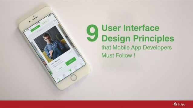 9 User Interface Design Principles that Mobile App Developers Must Follow