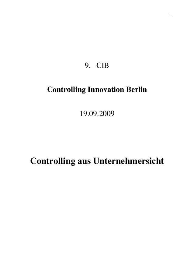 1 9. CIB Controlling Innovation Berlin 19.09.2009 Controlling aus Unternehmersicht