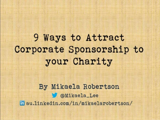 9 Ways To Design Yours: 9 Ways To Attract Corporate Sponsorship To Your Charity