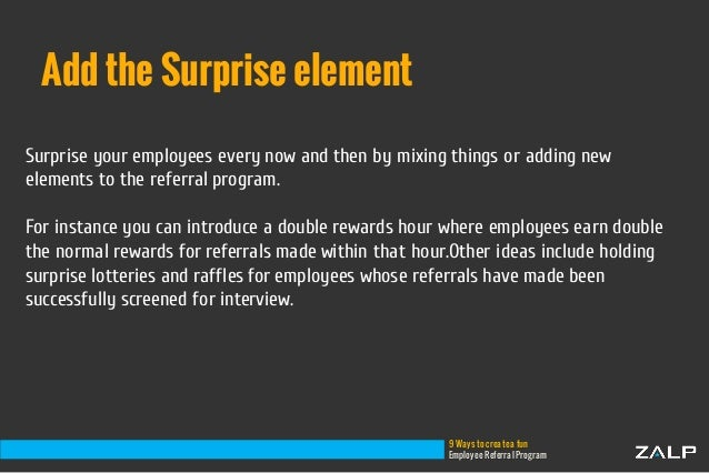 9 Ways To Create A Fun Employee Referral Program