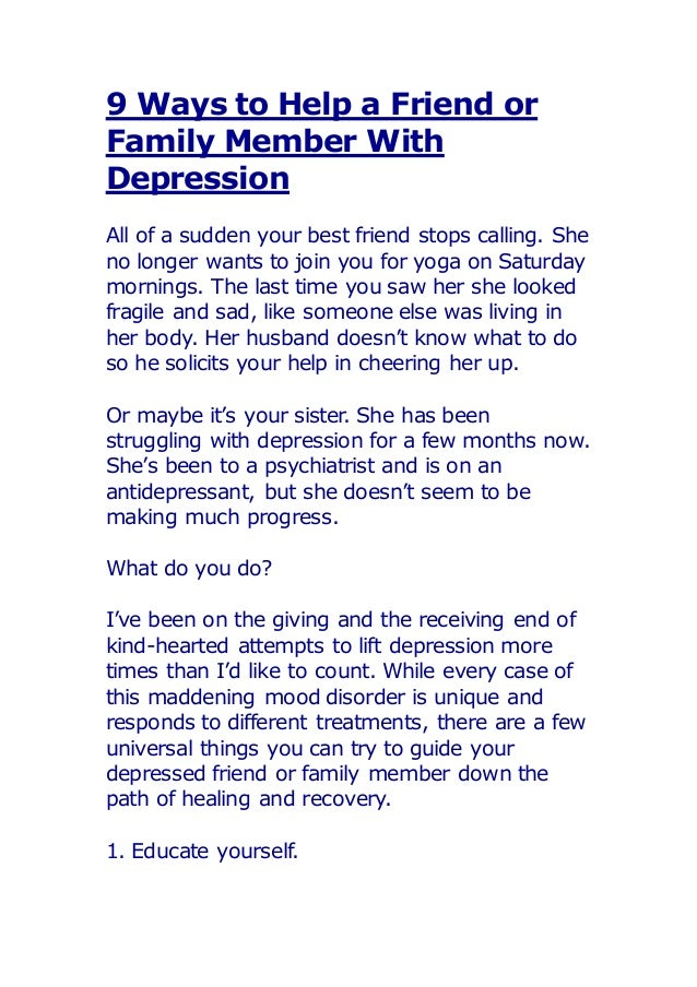 9 ways to help a friend or family member with depression
