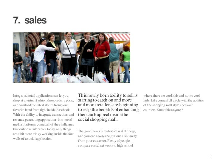 7. sales     Integrated retail applications can let you       This newly born ability to sell is             where there a...