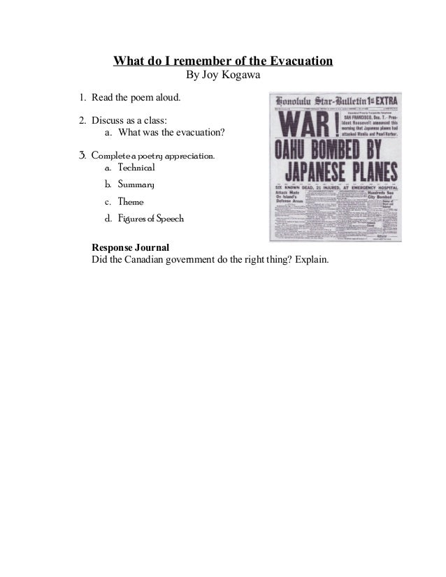 What do I remember of the Evacuation By Joy Kogawa 1. Read the poem aloud. 2. Discuss as a class: a. What was the evacuati...