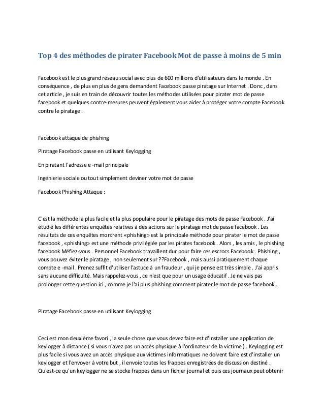 Top 4 des méthodes de pirater Facebook Mot de passe à moins de 5 min Facebook est le plus grand réseau social avec plus de...