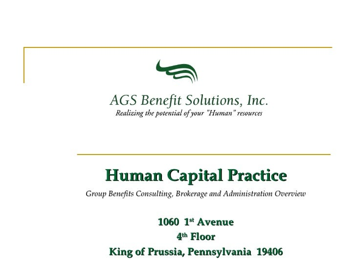 Human Capital Practice Group Benefits Consulting, Brokerage and Administration Overview 1060  1 st  Avenue 4 th  Floor Kin...