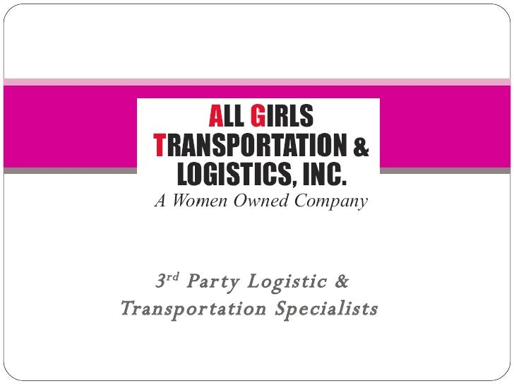 3 rd  Party Logistic & Transportation Specialists