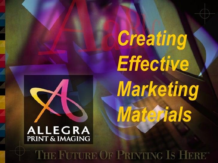 Creating  Effective  Marketing  Materials