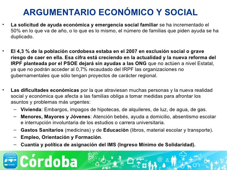 ARGUMENTARIO ECONÓMICO Y SOCIAL <ul><li>La solicitud de ayuda económica   y emergencia social familiar  se ha incrementado...