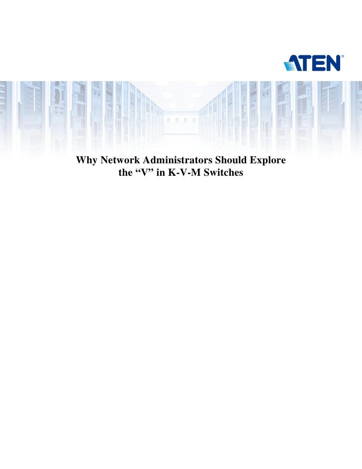 Why Network Administration Should Explore the V in Kvm switch