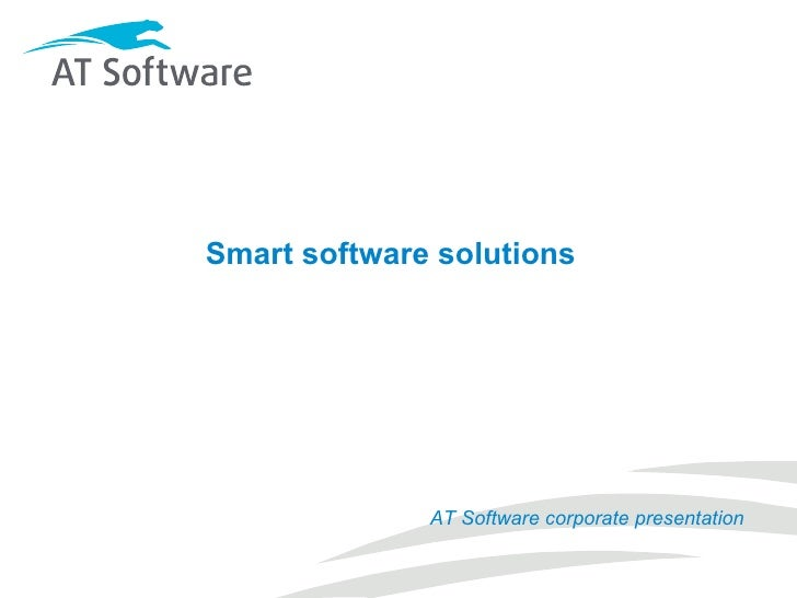 Smart software solutions AT Software corporate presentation