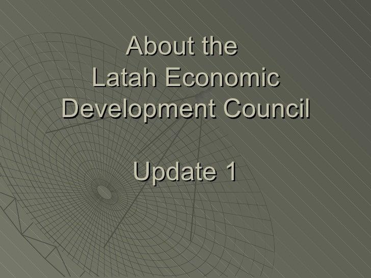 About the  Latah Economic Development Council Update 1