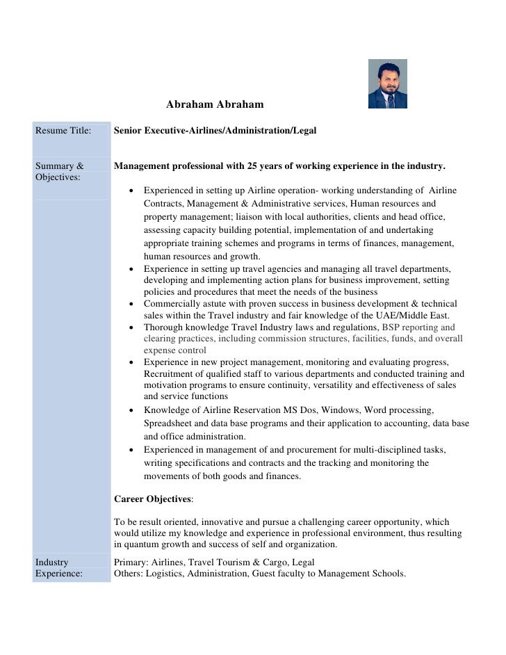 Abraham Abraham  Resume Title:   Senior Executive-Airlines/Administration/Legal   Summary &       Management professional ...