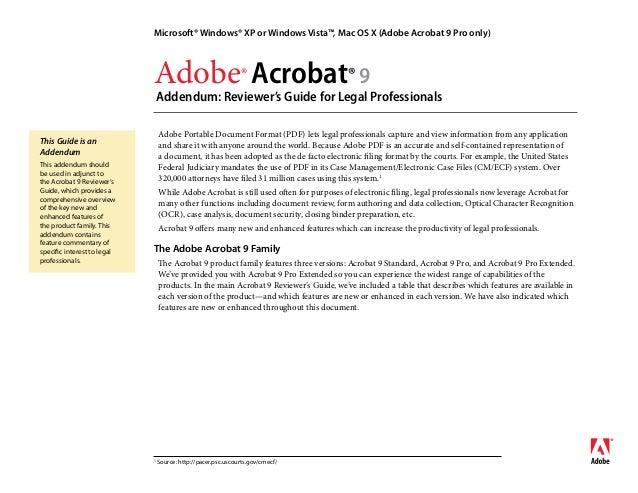 Adobe®Acrobat®9 Addendum: Reviewer's Guide for Legal Professionals Microsoft® Windows® XP or Windows Vista™, Mac OS X (A...
