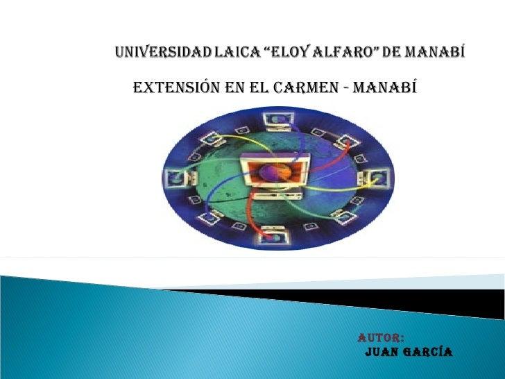 Autor: Juan García EXTENSIÓN EN EL CARMEN - MANABÍ