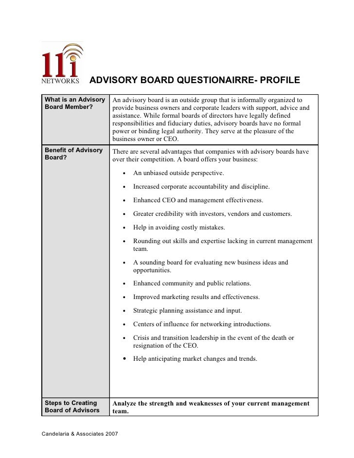 ADVISORY BOARD QUESTIONAIRRE- PROFILE                           An advisory board is an outside group that is informally o...