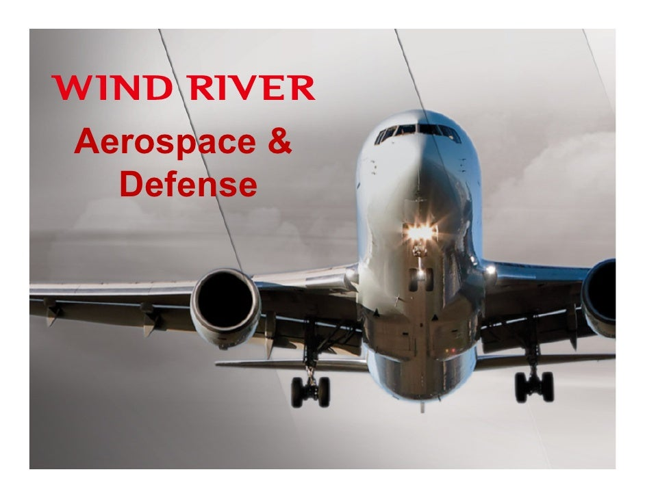 Aerospace &   Defense              © 2009 Wind River Systems, Inc.
