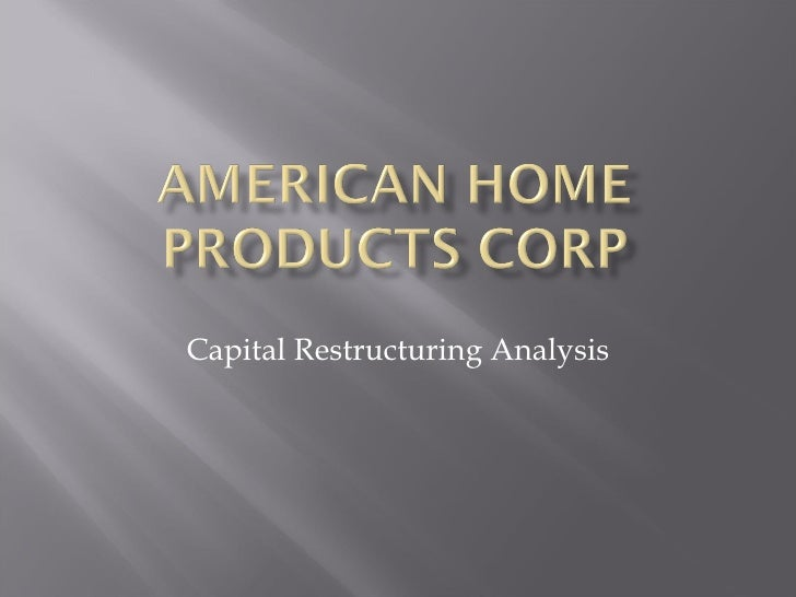 Capital Restructuring Analysis