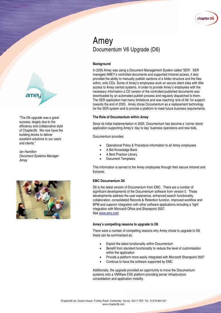 Amey                                                          Documentum V6 Upgrade (D6)                                  ...