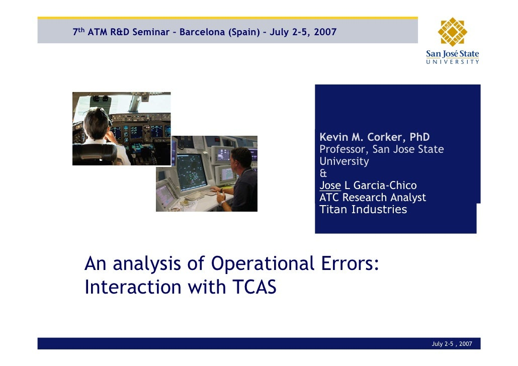 7th ATM R&D Seminar – Barcelona (Spain) – July 2-5, 2007                                                          Kevin M....