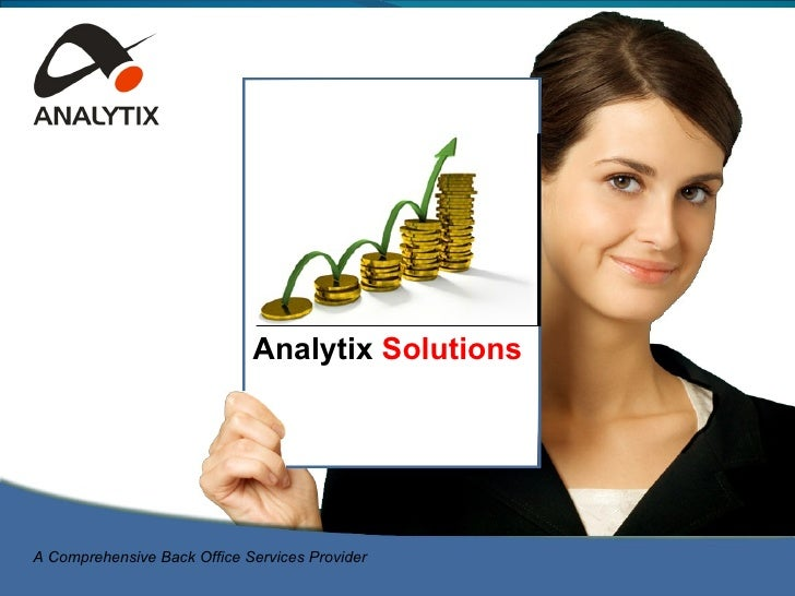 Comprehensive Business Solutions A Comprehensive Back Office Services Provider Analytix  Solutions