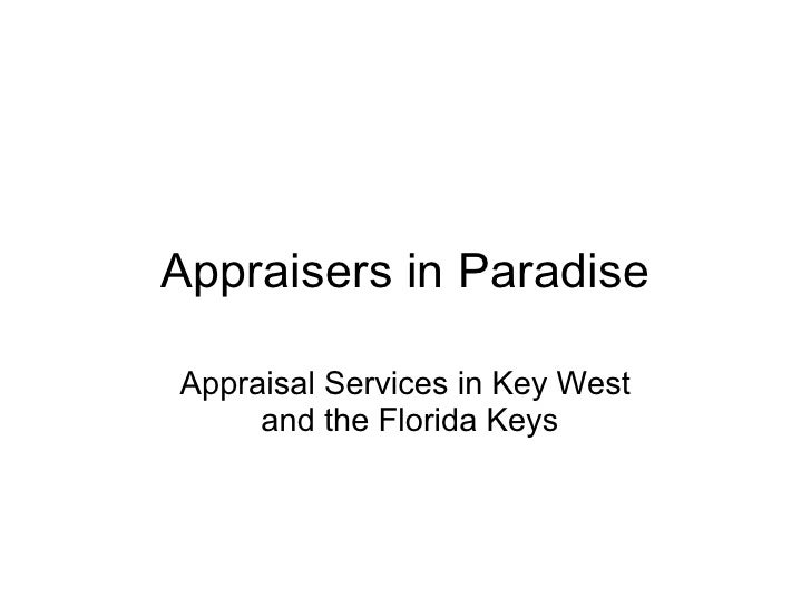 Appraisers in Paradise  Appraisal Services in Key West      and the Florida Keys