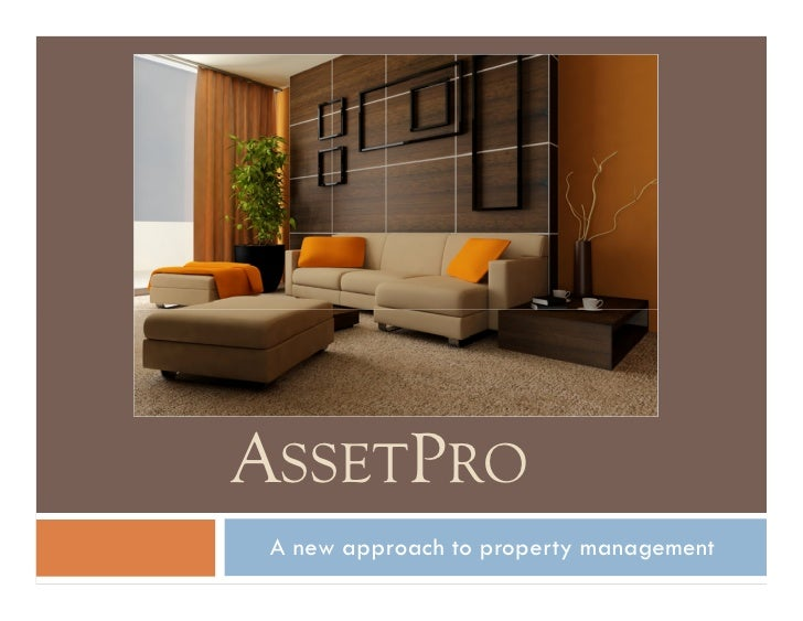ASSETPRO  A new approach to property management