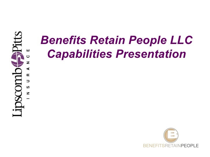 Benefits Retain People LLC Capabilities Presentation