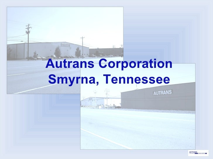 Autrans Corporation Smyrna, Tennessee